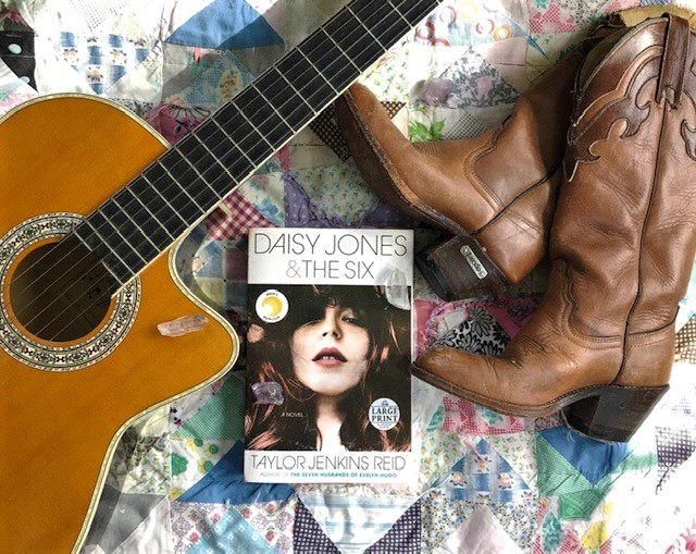 Daisy Jones & The Six By: Taylor Jenkins Reid
