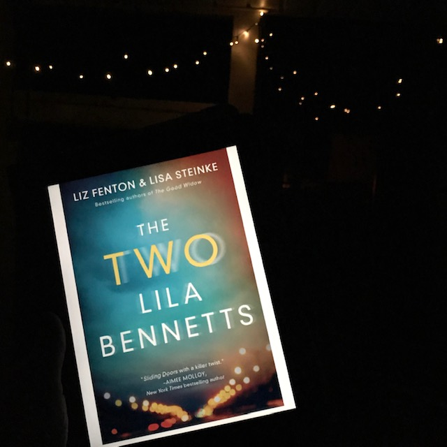 The Two Lila Bennetts BY: Liz Fenton & Lisa Steinke